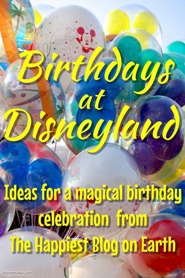 Birthdays at Disneyland, where wishes really do come true! Find ways to make your birthday special with special dining, gifts and free birthday perks.