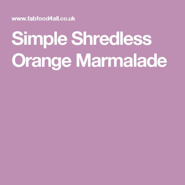 Simple Shredless Orange Marmalade