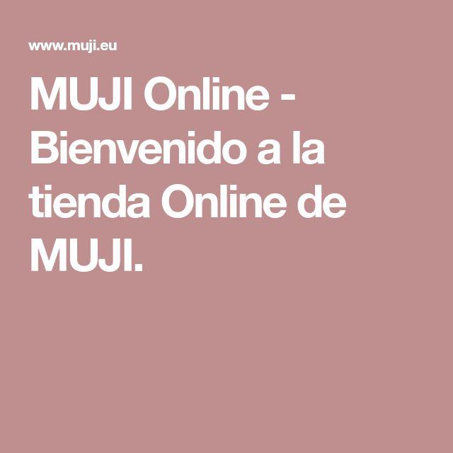 MUJI Online - Bienvenido a la tienda Online de MUJI.