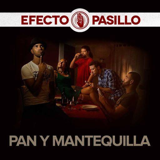 Efecto Pasillo - Pan y Mantequilla - YouTube