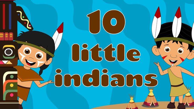 Ten Little Indians - Nursery Rhymes              https://www.youtube.com/watch?v=7LvhiPdCpuc