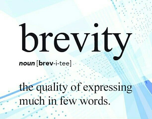 I chose this image of the word Brevity because I have learned a lot of useful words that can remove several unnecessary words.