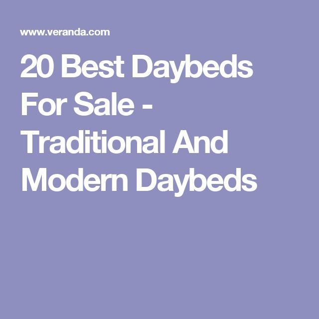 20 Best Daybeds For Sale - Traditional And Modern Daybeds