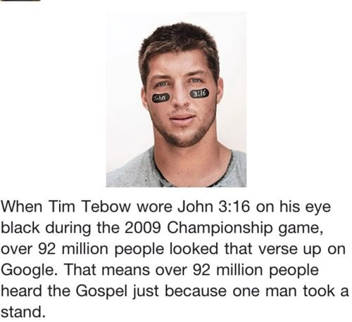One man took a stand...Inspiration, Quotes, Faith, John 3 16, 316, Tim Tebow, Things, People, Bible Verse