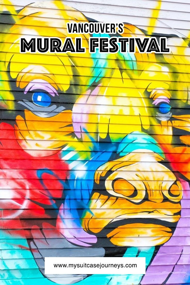 Vancouver Mural Fest 2016 - beautiful wall art around the city.