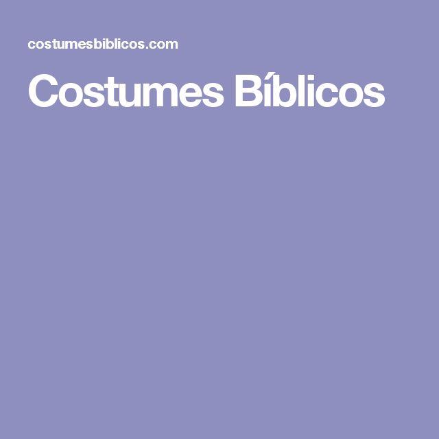 Costumes Bíblicos