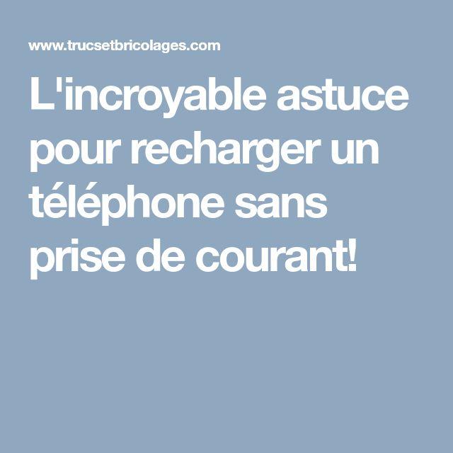 L'incroyable astuce pour recharger un téléphone sans prise de courant!
