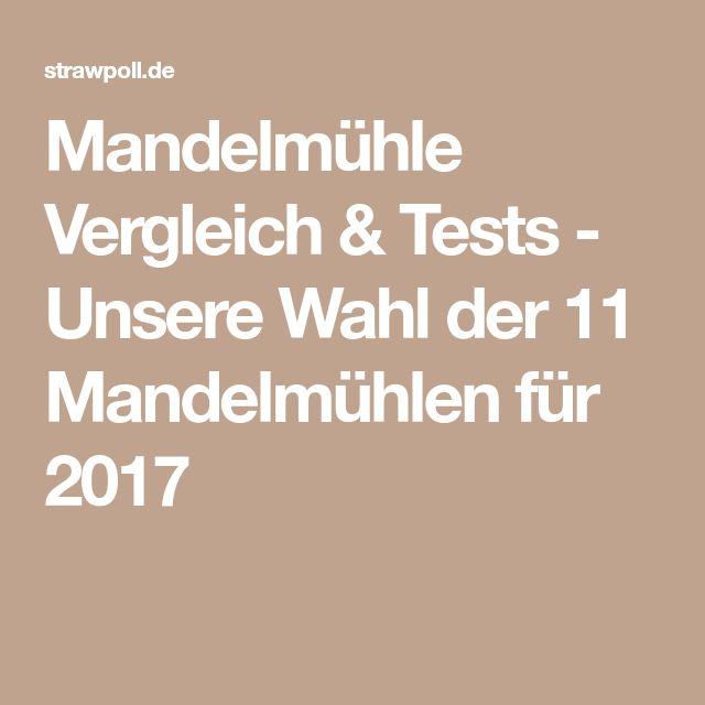 Mandelmühle Vergleich & Tests - Unsere Wahl der 11 Mandelmühlen für 2017