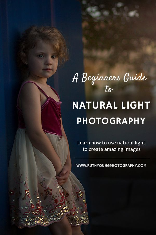 Learn Natural Light Photography Basics For Beginners Understand The Fundamentals Of Natural Lighting So You Can Use Natural Light Light Photography Natural Light Photography Natural Light