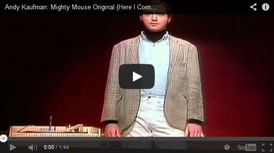 Mighty Mouse Theme Song By Andy Kaufman