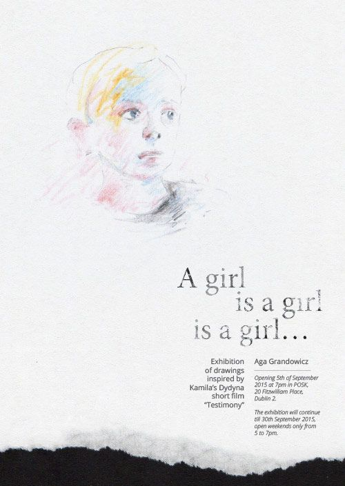 """A girl is a girl is a girl… Exhibition of drawings inspired by Kamila's Dydyna short film """"Testimony"""""""