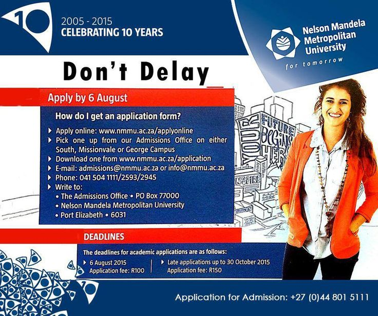 Don't delay! Apply by 6 August at #NMMUGeorge Campus. For more information, contact us on 044 801 5111. #Madibaz