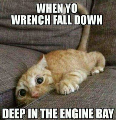 when yo wrench fall down deep in the engine bay.