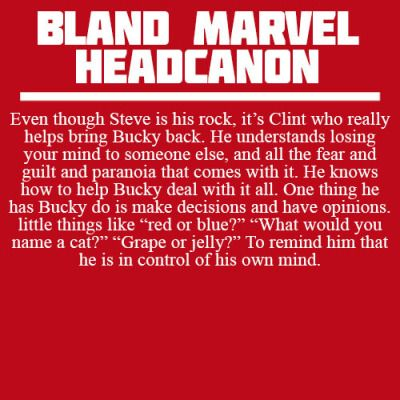 I agree with this. For all his well-meaning-ness, I think Natasha and Clint, both of whom have had their minds used against them, would ultimately help more.