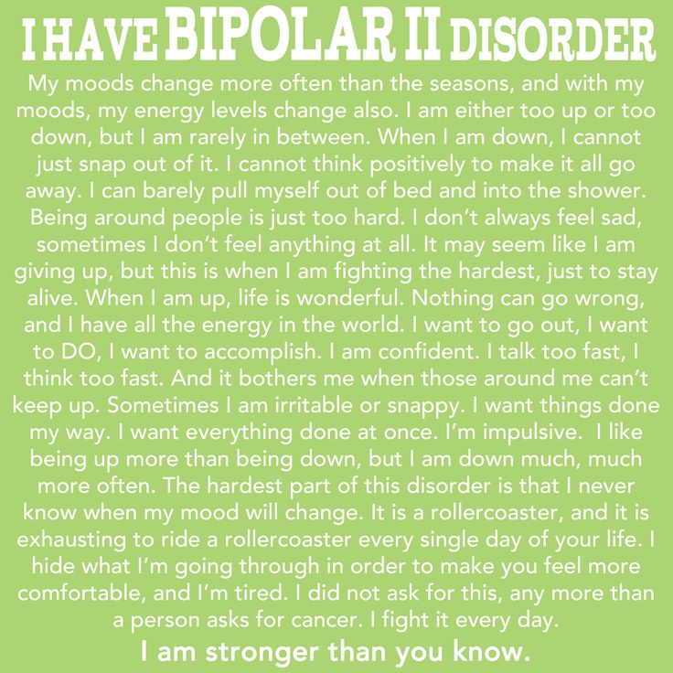 "Bipolar 2 disorder description.  ""I have Bipolar II Disorder."""