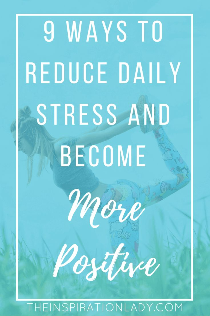 Do you feel like you're constantly stressed? Here are 9 things that have helped me greatly reduce stress from my daily life and become way more positive!