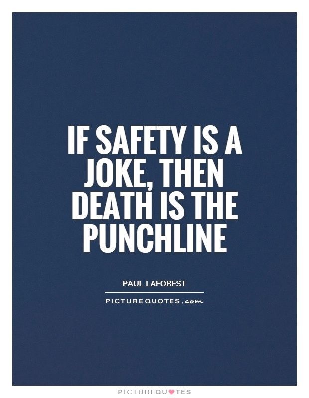 Safety Quotes 71 Best Safety Quotes Images On Pinterest  Safety Quotes Safety