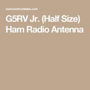 G5RV Jr. (Half Size) Ham Radio Antenna