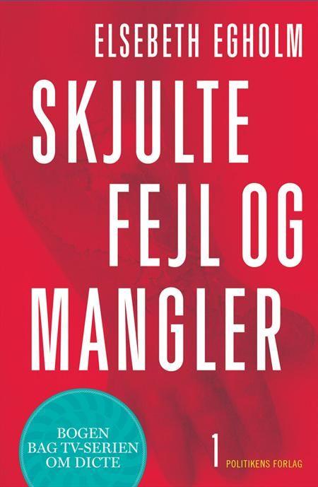 Skjulte fejl og mangler er den første bog om journalisten Dicte.