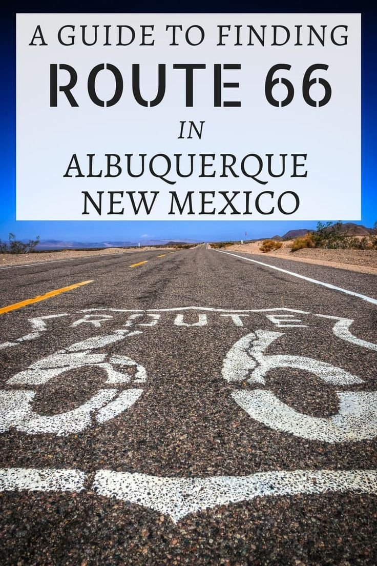 A Comprehensive Guide On Finding Driving And Experiencing Route 66 In Albuquerque New Mexico