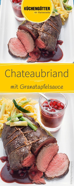 Rezept für Chateaubriand mit Granatapfelsauce zu Weihnachten