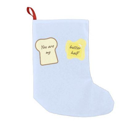 The Butter Half Small Christmas Stocking - valentines day gifts love couple diy personalize for her for him girlfriend boyfriend