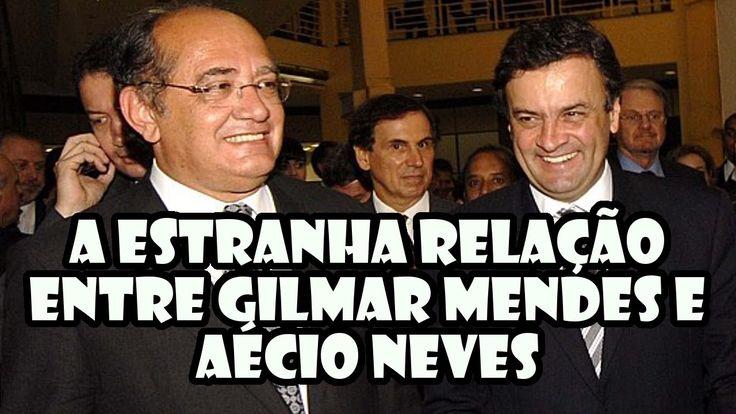 A estranha relação entre Gilmar Mendes e Aécio Neves