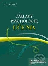 Martinus.sk > Knihy: Základy psychológie učenia (Eva Živčicová)