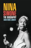 Nina Simone : the biography / David Brun-Lambert ; [translation by Paul Morris & Isabelle Villancher]. 927.824 Simone BRU.  Also check out Nina Simone's recordings on CD! http://catalog.gastonlibrary.org/polaris/view.aspx?cn=222914