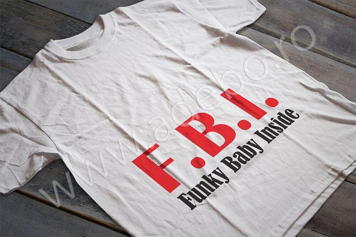 Tricou personalizat pentru gravidute cu desenul explicativ al cuvantului F.B.I – funky baby inside – daca sunteti in cautare de cadouri pentru femei gravide, cadouri pentru viitoare mamici atunci trebuie sa alegeti un tricou personalizat