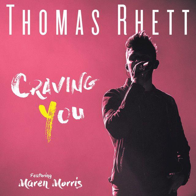 Craving You, a song by Thomas Rhett, Maren Morris on Spotify
