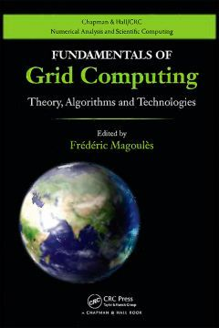 Fundamentals Of Grid Computing: Theory Algorithms And Technologies free ebook