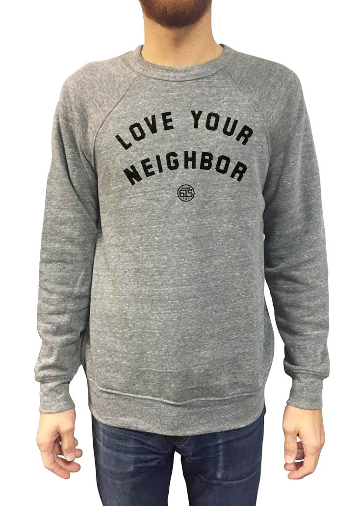 "100% profits from these ""Love Your Neighbor"" items will support our  homeless neighbors through the life-changing programs and services of Room  In The Inn. For over 30 years, Nashville's Room In The Inn has partnered  with nearly 200 congregations and thousands of volunteers to provide  shelter, food, education, recovery, housing, community, and much more. For  more information on how you can get involved, visit roomintheinn.org.  Printed on Grey Triblend. 50% po..."