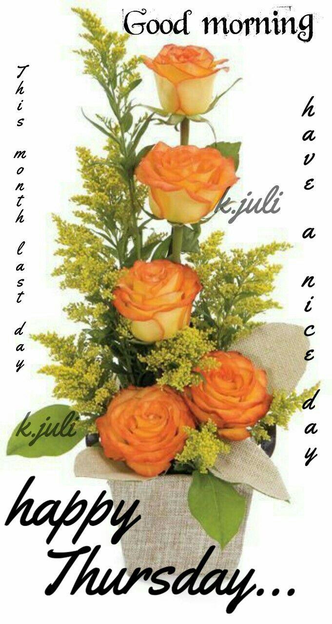 K Juli Thursday Greetings Happy Thursday Flower Business