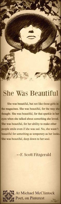 Quote by F. Scott Fitzgerald-- She Was Beautiful. @ Michael McClintock Poet on Pinterest.