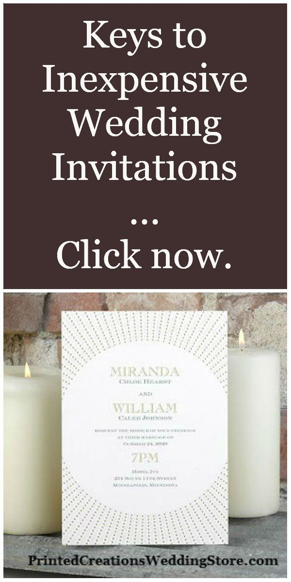 Click now for great tips on having beautiful yet inexpensive wedding invitations - www.PrintedCreationsWeddingStore.com.  #inexpensiveweddinginvitations
