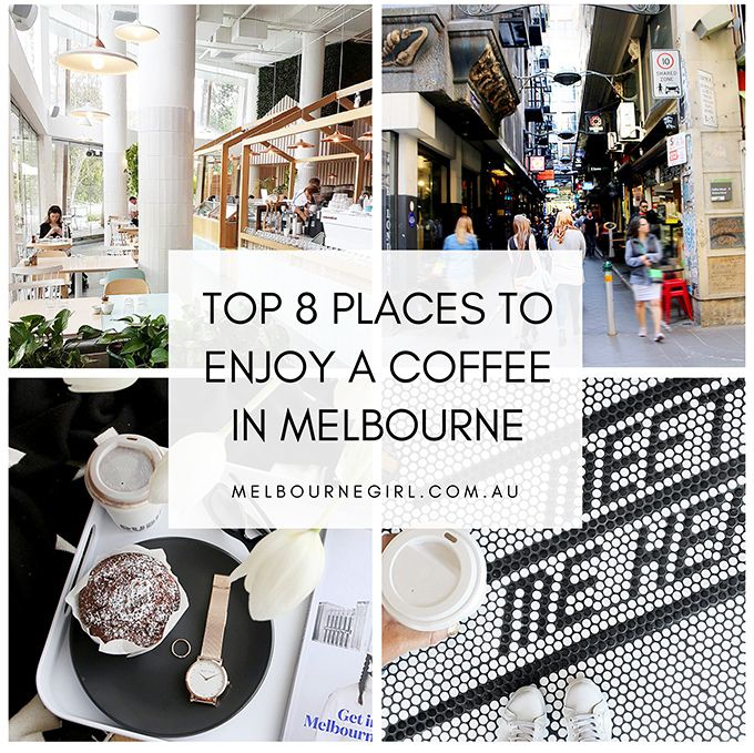 Top 8 places to enjoy a Coffee in Melbourne