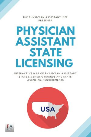 How to apply for and renew your Physician Assistant (PA) state license. Interactive map of physician assistant state licensing boards. Costs, fees, and certification maintenance.