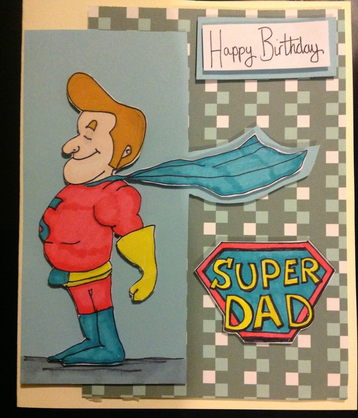 Homemade Hand Drawn Super Dad Birthday Card Homemade