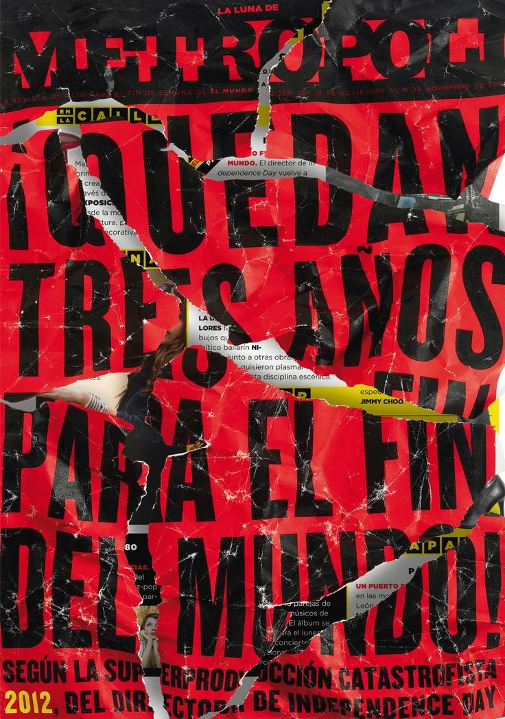 2012, la película del fin del mundo. Fotografía de Ángel Becerril. Cover of Metropoli (El Mundo) magazine on the movie 2012 http://www.elmundo.es/elmundo/ocio.html #covers #design #typography #end_of_the_world #apocalypse