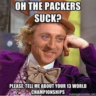 b2654cefd03ecb67902bcc9a04ac0eda willy wonka funny things 17 best green bay packers hate images on pinterest green bay,Packers Win Meme