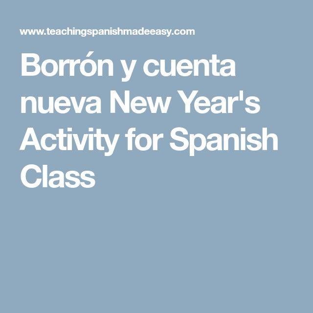 Borrón y cuenta nueva New Year's Activity for Spanish Class