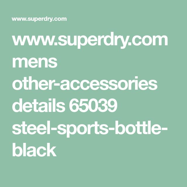 www.superdry.com mens other-accessories details 65039 steel-sports-bottle-black