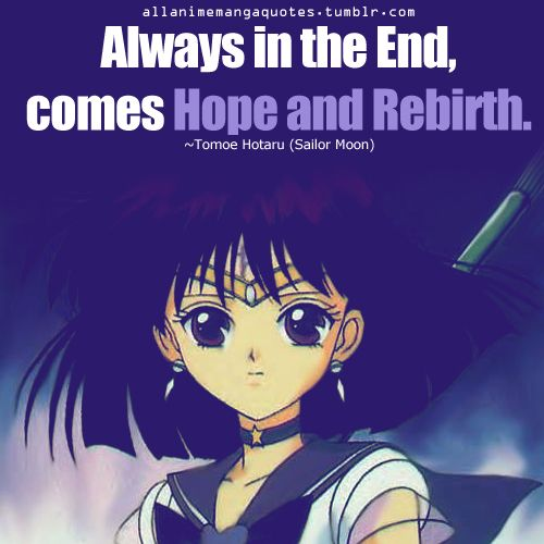 Sailor Saturn inspirational quote