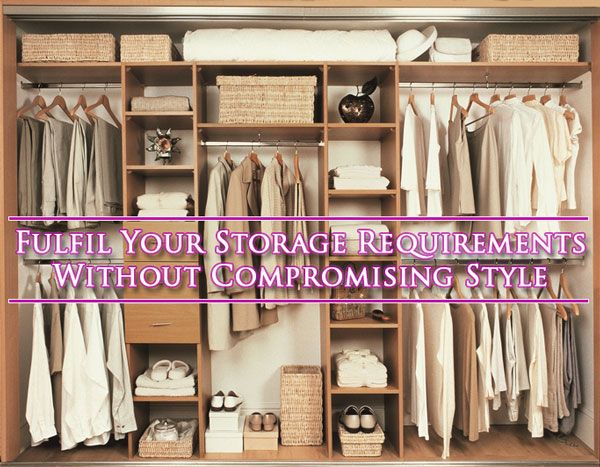 Fulfill Your Storage Requirements Without Compromising Style