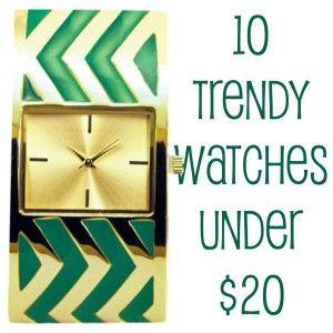 10 Trendy Watches Under 20