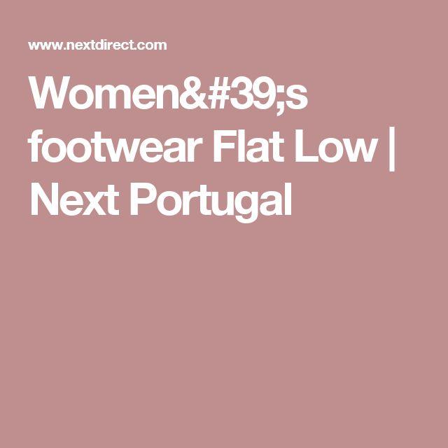 Women's footwear Flat Low    Next Portugal