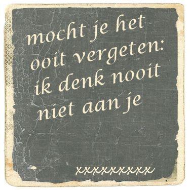 Mocht je het ooit vergeten, ik denk nooit niet aan je xxxx liefdesgedichten-liefdesgedicht.nl
