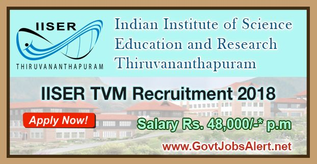 IISER TVM Recruitment 2018 - Hiring Postdoctoral Fellow/ Research Associate Posts, Salary Rs.48,000/- : Apply Now !!!  The Indian Institute of Science Education and Research Thiruvananthapuram – IISER TVM Recruitment 2018 has released an official employment notification inviting interested and eligible candidates to apply for the positions of Postdoctoral Fellow/ Research Associate. The eligible candidates may apply online through the official email (given below).   #20
