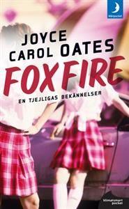 http://www.adlibris.com/se/product.aspx?isbn=9175030993 | Titel: Foxfire : confession of a girl gang - Författare: Joyce Carol Oates - ISBN: 9175030993 - Pris: 44 kr
